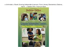 Unlimited Ebook Growing Independent Learners From