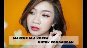 tutorial makeup korea yang pas buat kondangan istyle indonesia beauty