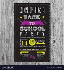 Back To School Invitation Template Back To School Party Invitation Design Template Vector Image