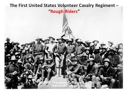 「the First U.S. Volunteer Cavalry.」の画像検索結果