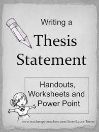 thesis statement anchor chart my own creations  writing a great thesis statement worksheets handouts and power point presentation