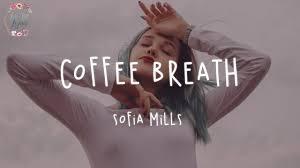 Sofia Mills - Coffee Breath (Lyric Video) - YouTube