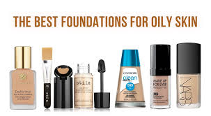 the best foundation for oily skin 2019 top picks and reviews