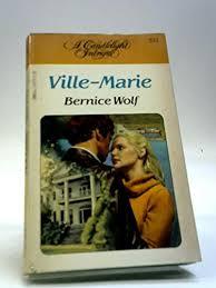 Ville-Marie: Amazon.co.uk: Bernice Wolf: 9780440192930: Books