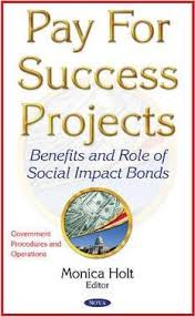 Pay for Success Projects : Monica Holt : 9781634847582