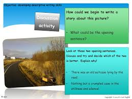 objective developing descriptive writing skills by the end of the  5 how could we begin to write