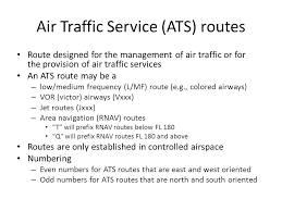 Ats Route Chart Air Traffic Routes Ppt Video Online Download