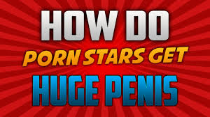 Porn starz penis long pills secret