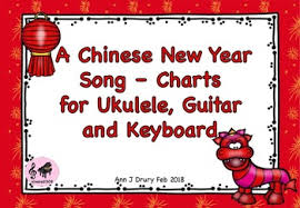 Chinese New Year Chart A Chinese New Year Song Charts For Ukulele Guitar And Keyboard