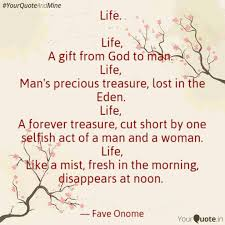 Life Life A Gift From Quotes Writings By Favour Onome