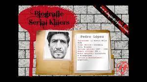 biografie serial killer - PEDRO ALONSO LOPEZ ---WWW.HALLOFCRIME.COM--- -  YouTube