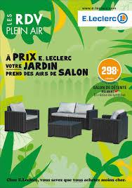 Catalogue Salon De Jardin Leclerc 2017