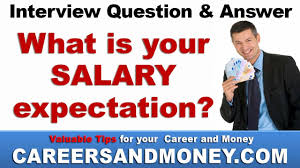 What Is Your Salary Expectation Job Interview Question And Answer