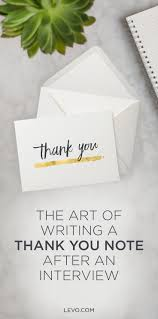 17 best images about interview thank you notes how to master the art of the post interview thank you note