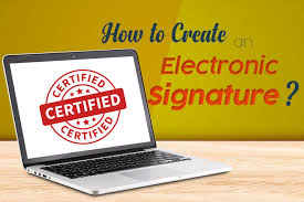 How To Create An Electronic Signature For Legal Documents