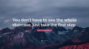 New You Dont Have To See The Whole Staircase Quote Paulcong