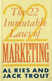 22 Immutable Laws Of Marketing Savas Inc The 22 Immutable Laws Of Marketing The Digital Way