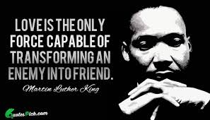 Martin Luther King Quotes On Love Awesome Love Is The Only Force Quote By Martin Luther King Quotespick
