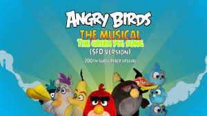Angry birds the musical we hate green pigs (SFD Version) 200 subscriber  special [Most viewed] - YouTube