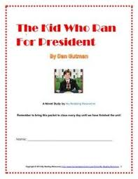 novel study packet for the book the kid who ran for president by dan gutman