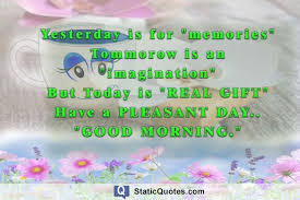 Pleasant Good Morning Quotes Best Of Good Morning Quotes Static Quotes