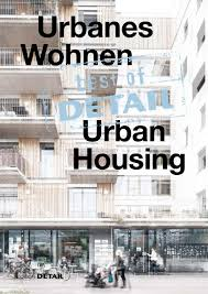 Die folge sind höhere heizkosten. Best Of Detail Urban Housing By Detail Issuu