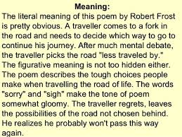 the road not taken 13 meaning the literal meaning of this poem by robert frost
