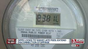OPPD looks to waive late fees, extends ...