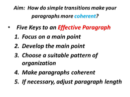 do now see handout the following sentences which make up  aim how do simple transitions make your paragraphs more coherent
