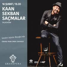 Grand Pera - Kaan Sekban yeniden, 18 Şubat'ta Grand Pera...