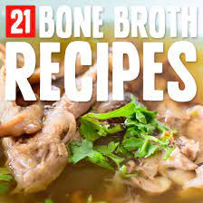 bone broth recipes for vibrant health