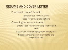 Functional Resume Format Emphasizes Relevant Skills Used For Entry