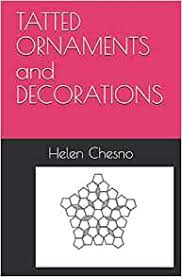 TATTED ORNAMENTS and DECORATIONS (Tatting Made Simple): Chesno, Helen,  McCloy, Karen E., Cordet, Adeline, Potter, Myra: 9798610941387: Amazon.com:  Books