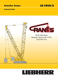 Liebherr Lr 1400 Load Chart Cranes Inc Lr 1400 2 509 06 2007 Pages 1 36 Text