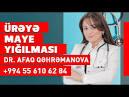 Ureye maye yigilmasi haqqinda / Kardioloq Afaq Qehremanova ...