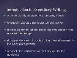 introduction of expository essay expository essay the introduction  writing an expository essay merriam webster s dictionary defines introduction to expository writing in order to