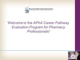 Welcome To The Apha Career Pathway Evaluation Program For Pharmacy