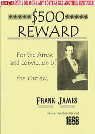 Old West Wanted Posters Outlaw Frank James Western Civil War