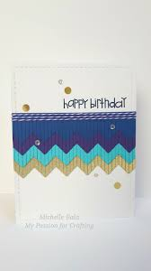 Birthday Card Sample Unique Happy Birthday Card By Michelle Bala Paper Smooches Fringe Die