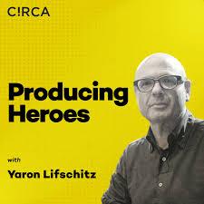 Producing Heroes
