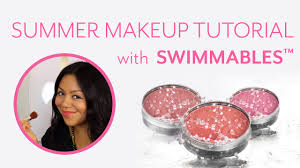 Summer <b>Makeup</b> Tutorial with <b>Cargo Water</b>-Resistant <b>Swimmables</b> ...