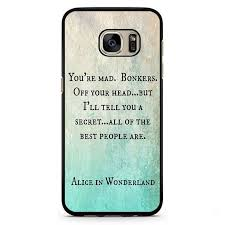 Samsung Quote Stunning Alice In Wonderland Quotes Phonecase Cover Case For Samsung Galaxy