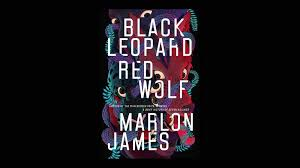 Marlon James' '<b>Black</b> Leopard Red <b>Wolf</b>' is his African 'Game of ...