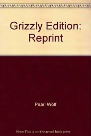 Grizzly: Wolf, Pearl: 9780590316149: Amazon.com: Books