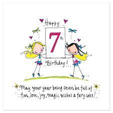 Happy 7th Birthday! May your year being seven be full of fun, love,