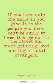 Love Quotes Maya Angelou