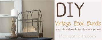 vintage decor clic:  charming vintage diy projects for timeless and clic decor