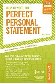 graduate essays what works what doesn t and why donald asher how to write the perfect personal statement write powerful essays for law business