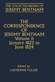 jeremy bentham works the collected works of jeremy bentham correspondence volume 11
