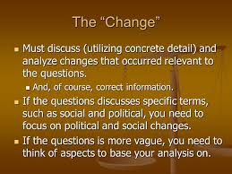 continuity and change over time essay ppt video online the change must discuss utilizing concrete detail and analyze changes that occurred relevant to
